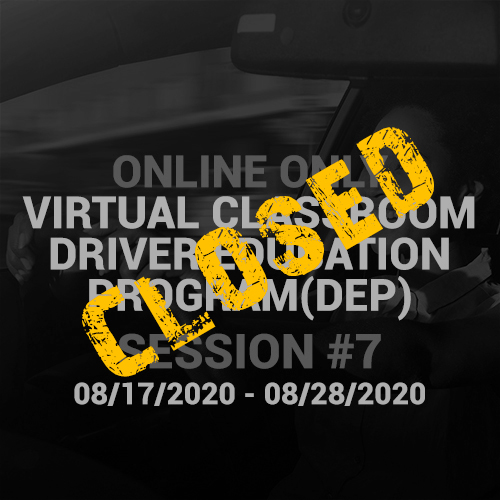 Online Driver Education Program – Session 7 |  August 17 – August 28, 2020 CLOSED
