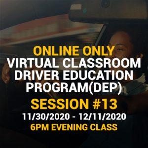 Online Driver Education Program – Session 13 |  Nov. 30 – Dec. 11, 2020 EVENING