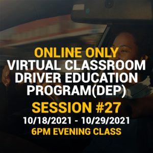 Online Driver Education Program – Session 27 | Oct. 18 – Oct. 29, 2021 EVENING